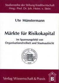 Cover Märkte für Risikokapital im Spannungsfeld von Organisationsfreiheit und Staatsaufsicht