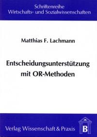 Cover Entscheidungsunterstützung mit OR-Methoden