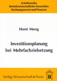 Cover Investitionsplanung bei Mehrfachzielsetzung