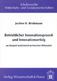 Cover Betrieblicher Innovationsprozess und Innovationserfolg