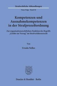 Cover Kompetenzen und Ausnahmekompetenzen in der Strafprozeßordnung