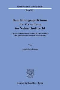 Cover Beurteilungsspielräume der Verwaltung im Naturschutzrecht