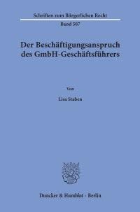 Cover Der Beschäftigungsanspruch des GmbH-Geschäftsführers