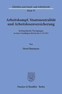 Cover Arbeitskampf, Staatsneutralität und Arbeitslosenversicherung