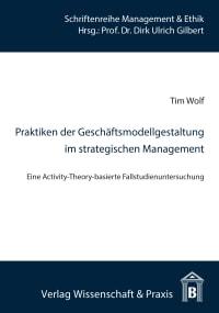 Cover Praktiken der Geschäftsmodellgestaltung im strategischen Management