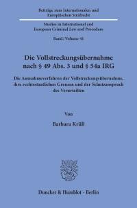 Cover Die Vollstreckungsübernahme nach § 49 Abs. 3 und § 54a IRG