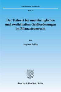 Cover Der Teilwert bei uneinbringlichen und zweifelhaften Geldforderungen im Bilanzsteuerrecht