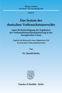 Cover Das System des deutschen Verbrauchsteuerrechts