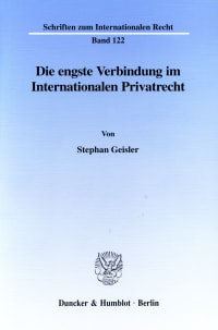 Cover Die engste Verbindung im Internationalen Privatrecht