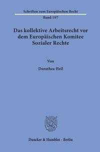 Cover Das kollektive Arbeitsrecht vor dem Europäischen Komitee Sozialer Rechte