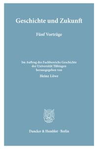 Cover Geschichte und Zukunft