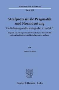 Cover Strafprozessuale Pragmatik und Normdeutung