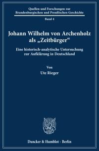 Cover Johann Wilhelm von Archenholz als »Zeitbürger«