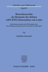 Cover Menschenrechte als Elemente der dritten AKP-EWG-Konvention von Lomé