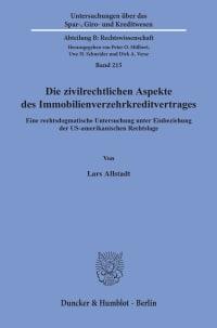 Cover Die zivilrechtlichen Aspekte des Immobilienverzehrkreditvertrages