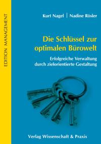 Cover Die Schlüssel zur optimalen Bürowelt