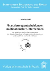 Cover Finanzierungsentscheidungen multinationaler Unternehmen
