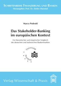 Cover Das Stakeholder-Banking im europäischen Kontext