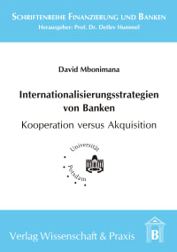 Cover Internationalisierungsstrategien von Banken - Kooperation versus Akquisition