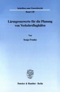 Cover Lärmgrenzwerte für die Planung von Verkehrsflughäfen