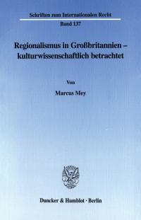 Cover Regionalismus in Großbritannien - kulturwissenschaftlich betrachtet