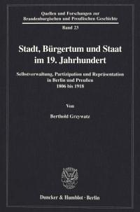Cover Stadt, Bürgertum und Staat im 19. Jahrhundert
