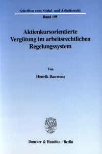 Cover Aktienkursorientierte Vergütung im arbeitsrechtlichen Regelungssystem