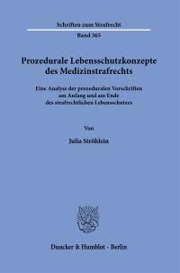 Cover Prozedurale Lebensschutzkonzepte des Medizinstrafrechts