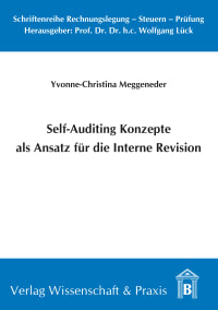 Cover Self-Auditing Konzepte als Ansatz für die Interne Revision