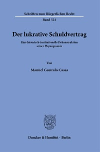 Cover Der lukrative Schuldvertrag