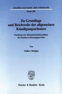 Cover Zu Grundlage und Reichweite des allgemeinen Kündigungsschutzes