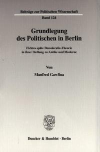 Cover Grundlegung des Politischen in Berlin