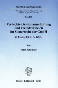 Cover Verdeckte Gewinnausschüttung und Fremdvergleich im Steuerrecht der GmbH