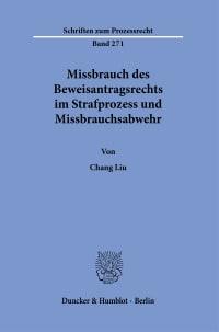 Cover Missbrauch des Beweisantragsrechts im Strafprozess und Missbrauchsabwehr