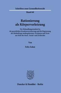 Cover Rationierung als Körperverletzung