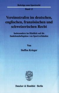 Cover Vereinsstrafen im deutschen, englischen, französischen und schweizerischen Recht