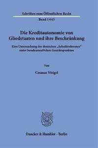 Cover Die Kreditautonomie von Gliedstaaten und ihre Beschränkung