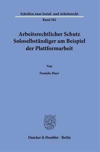Cover Arbeitsrechtlicher Schutz Soloselbständiger am Beispiel der Plattformarbeit