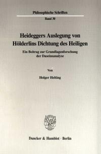 Cover Heideggers Auslegung von Hölderlins Dichtung des Heiligen