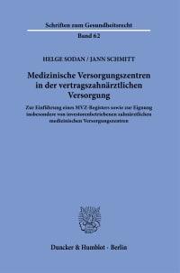 Cover Medizinische Versorgungszentren in der vertragszahnärztlichen Versorgung