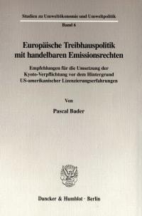 Cover Europäische Treibhauspolitik mit handelbaren Emissionsrechten