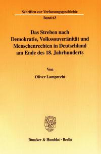 Cover Das Streben nach Demokratie, Volkssouveränität und Menschenrechten in Deutschland am Ende des 18. Jahrhunderts