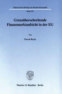 Cover Grenzüberschreitende Finanzmarktaufsicht in der EG