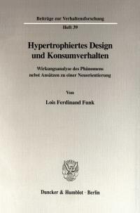 Cover Hypertrophiertes Design und Konsumverhalten