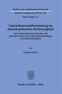 Cover Unternehmensmitbestimmung im deutsch-polnischen Rechtsvergleich
