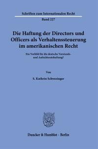 Cover Die Haftung der Directors und Officers als Verhaltenssteuerung im amerikanischen Recht