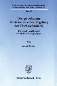 Cover Das gemeinsame Interesse an einer Regelung der Hochseefischerei
