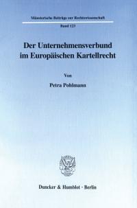 Cover Der Unternehmensverbund im Europäischen Kartellrecht