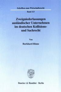 Cover Zweigniederlassungen ausländischer Unternehmen im deutschen Kollisions- und Sachrecht