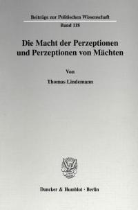 Cover Die Macht der Perzeptionen und Perzeptionen von Mächten